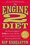 By Rip Esselstyn The Engine 2 Diet: The Texas Firefighters 28-Day Save-Your-Life Plan that Lowers Cholesterol and Bu (1st Edition)