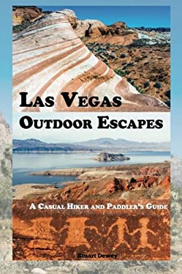 Las Vegas Outdoor Escapes: A Casual Paddler and Hiker's Guide