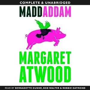 MaddAddam: MaddAddam Trilogy, Book 3 | [Margaret Atwood]