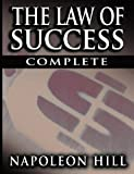 img - for The Law of Success In Sixteen Lessons by Hill, Napoleon (2007) Paperback book / textbook / text book