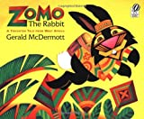 Zomo the Rabbit: A Trickster Tale from West Africa (0152010106) by McDermott, Gerald