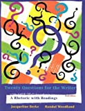 img - for Twenty Questions for the Writer: A Rhetoric with Readings by Berke Jacqueline Woodland Randal (1994-12-02) Paperback book / textbook / text book