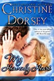 My Heavenly Heart (The MacQuaid Brothers Trilogy Book 3)