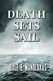 Death Sets Sail: A Mystery (Veronica Kennicott Series Book 2)
