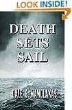 Death Sets Sail: A Mystery (Veronica Kennicott Series Book 2)