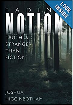 Fading Notion: Truth Is Stranger than Fiction read online