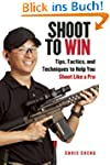 Shoot to Win: Tips, Tactics, and Tech...