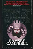 The Doll Who Ate His Mother by Ramsey…