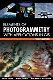 img - for Elements of Photogrammetry with Application in GIS, Fourth Edition 4th edition by Wolf, Paul, DeWitt, Bon, Wilkinson, Benjamin (2014) Hardcover book / textbook / text book