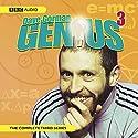 Dave Gorman's Genius Series 3 Radio/TV Program by Dave Gorman Narrated by Dave Gorman