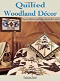 Quilted Woodland Decor: Pieced Blocks with Applique Accents