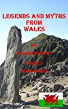 Legends and Myths From Wales - North Wales