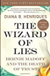 The Wizard of Lies: Bernie Madoff and...