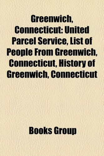 greenwich-connecticut-united-parcel-service-list-of-people-from-greenwich-connecticut-history-of-gre