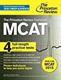 The Princeton Review Complete MCAT: New for MCAT 2015 (Graduate School Test Preparation)