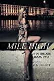 img - for Mile High (Up In The Air) (Volume 2) book / textbook / text book