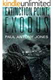 Exodus (Extinction Point Series Book 2) (English Edition)