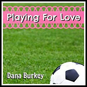 Playing for Love Audiobook