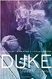 Duke: A Life of Duke Ellington (1592407498) by Teachout, Terry