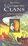echange, troc Erin Hunter - La guerre des clans, Tome 4 : Avant la tempête