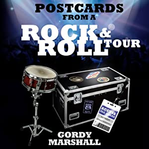 Postcards from a Rock and Roll Tour | [Gordy Marshall]