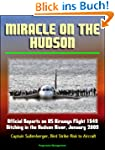 Miracle on the Hudson: Official Repor...