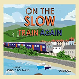 On the Slow Train Again | [Michael Williams]