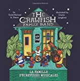 The Crawfish Family Band * La famille d'�crevisses musicales [Paperback]