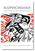 Ecopsychology: Science, Totems, and the Technological Species (MIT Press)