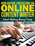 How Anyone Can Become an Online Content Writer