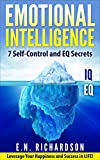 img - for Emotional Intelligence: 7 effective Methods & Emotional Intelligence Secrets to utilize your EQ to Leverage Your Sales, Success & Happiness. (2.0, Sales, relationship, yale, quickbook, teen, growth) book / textbook / text book