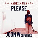 "Please (2011-Album: Made In Usa)von ""Joon Wolfsberg"""