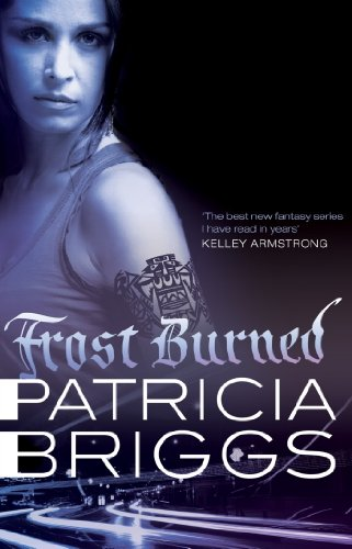 Patricia Briggs - Frost Burned: Mercy Thompson Book 7