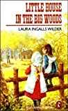 Little House in the Big Woods (Puffin Books)