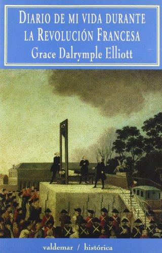 Diario de mi vida durante la Revolución Francesa (Histórica)