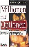img - for Millionen mit Optionen. Gezielter Verm gensaufbau mit Aktien- und Indexoptionen book / textbook / text book