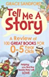 Tell Me A Story: A Review of 100 Grea...