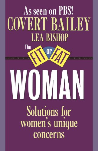 The Fit or Fat Woman, Bailey, Covert