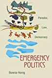 img - for Emergency Politics: Paradox, Law, Democracy book / textbook / text book