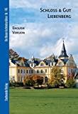 img - for Schloss & Gut Liebenberg: English Version (Die Neuen Architekturfuhrer) by Cornelia D????rries (2009-04-03) book / textbook / text book