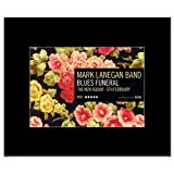 MARK LANEGAN BAND - Blues Funeral Matted Mini Poster - 21x13.5cm