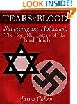 Tears of Blood: Surviving the Holocau...