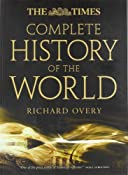 The Times Complete History of the World: Richard Overy: 9780007889327: Amazon.com: Books