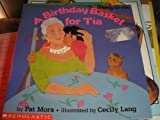 A Birthday Basket for Tia (0590477587) by Pat Mora