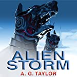 Alien Storm | A. G. Taylor