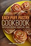 Easy Puff Pastry Cookbook (uff Pastry...