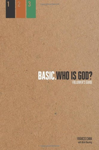 Who Is God?: Follower's Guide (BASIC. Series)