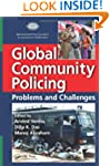 Global Community Policing: Problems a...