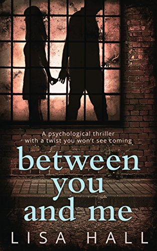 Between-You-and-Me-The-bestselling-psychological-thriller-with-a-twist-you-wont-see-coming