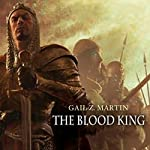 The Blood King: Chronicles of the Necromancer, Book 2 | Gail Z. Martin